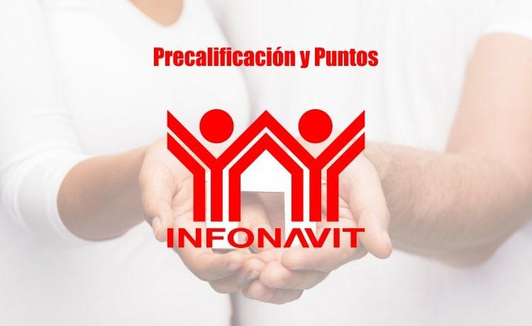 Precalificación y puntos infonavit